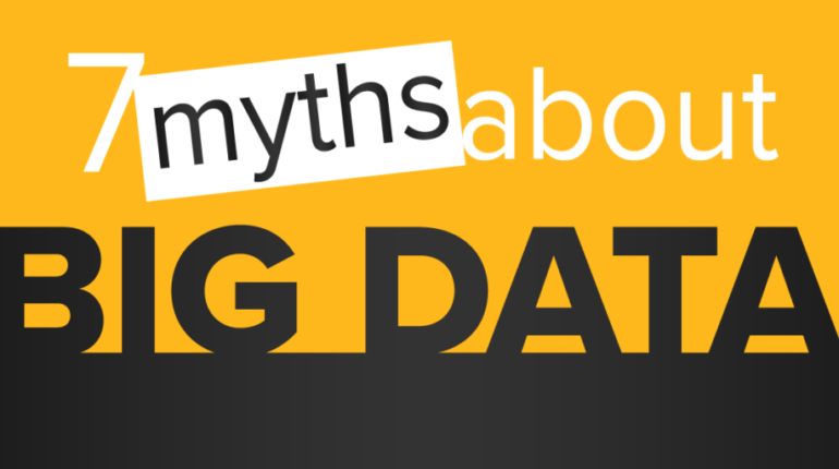 7 Myths about Big Data