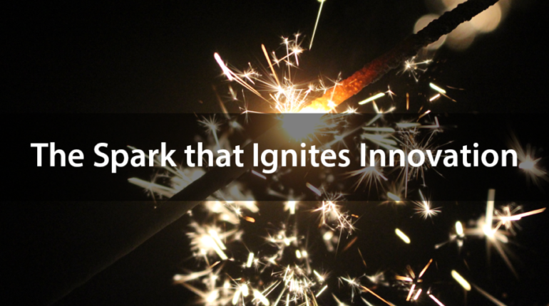 The Spark that Ignites Innovation