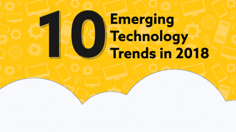 10 Emerging Technology Trends in 2018