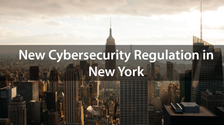New Cybersecurity Regulation in New York